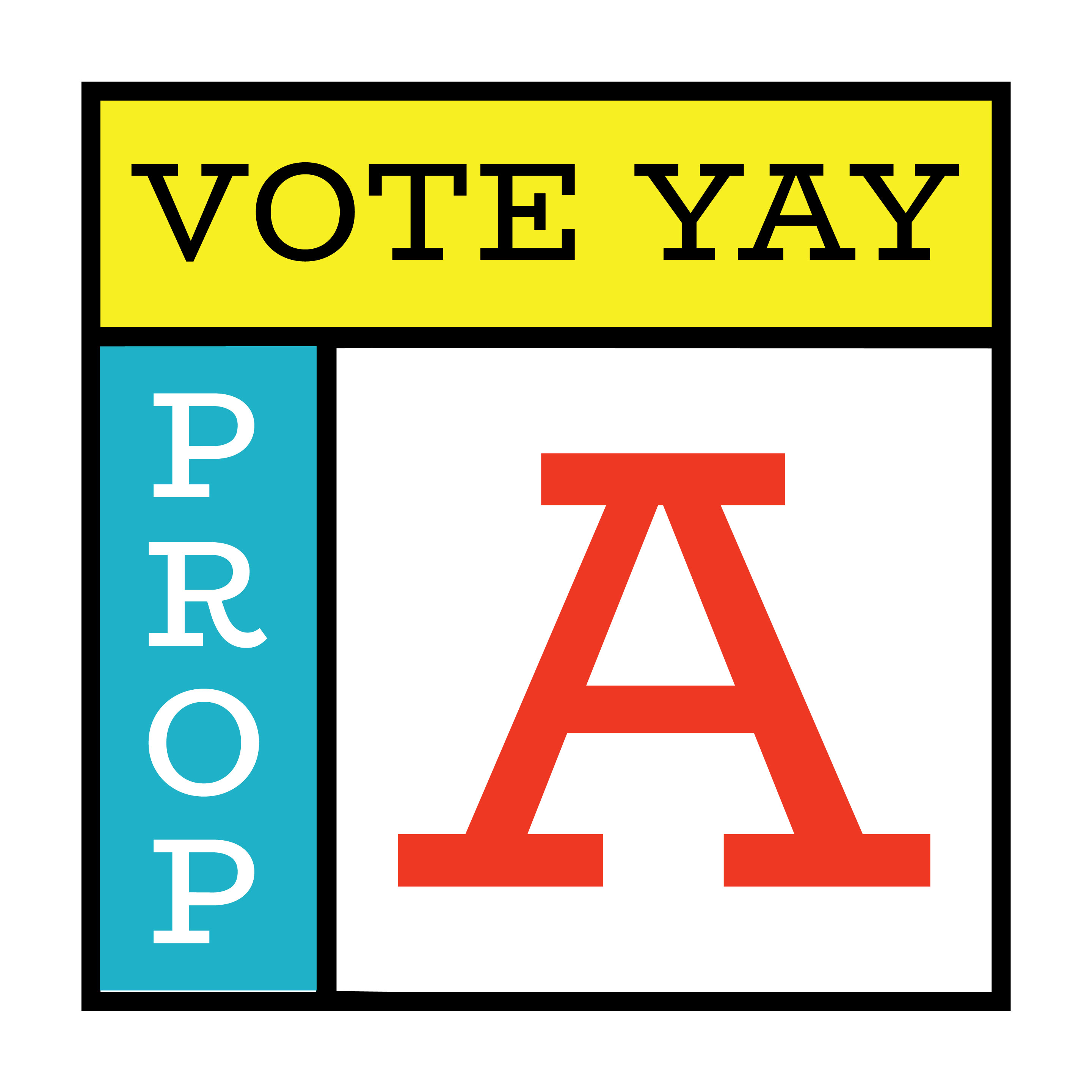 Vote Yay for Prop A Affordable Housing Bond